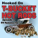 Hooked_T-Bucket_Hot_Rods_TV Tommy Ivo T-Bucket