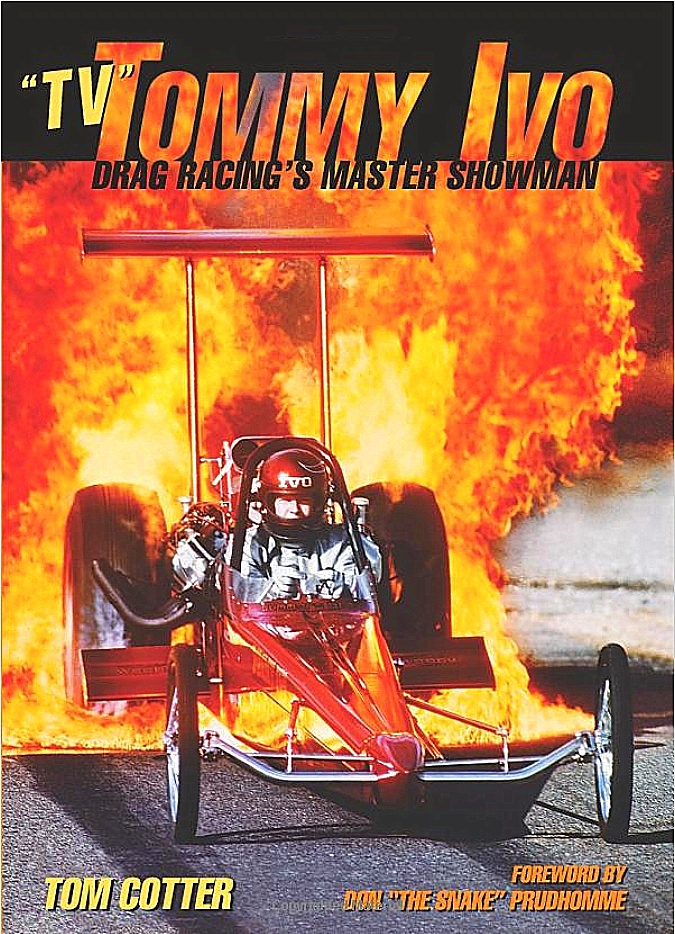 TV Tommy Ivo Book Drag Racing Master Showman