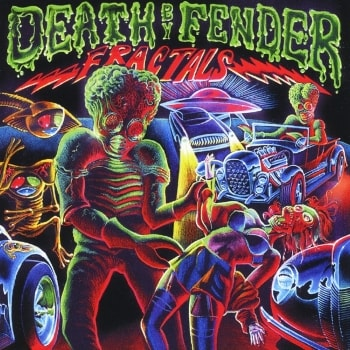 The Fractals Death by Fender album